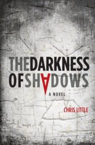 the darkness of shadows by chris little