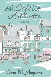 Cafe Antoinette by Gina Angelone book cover