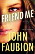 friend me by john faubion