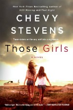 Those Girls by Chevy Stevens book vover