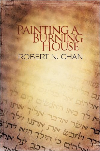 painting a burning house by robert chan book cover