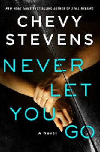 never let you go by chevy stevens book cover