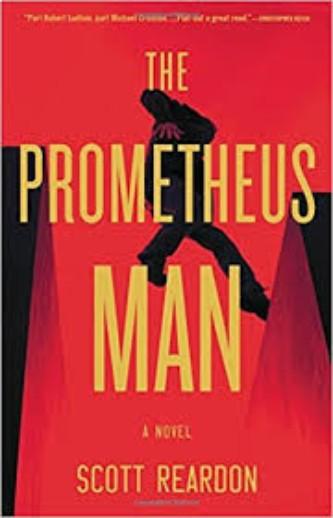 The Prometheus man by scott reardon book ocver