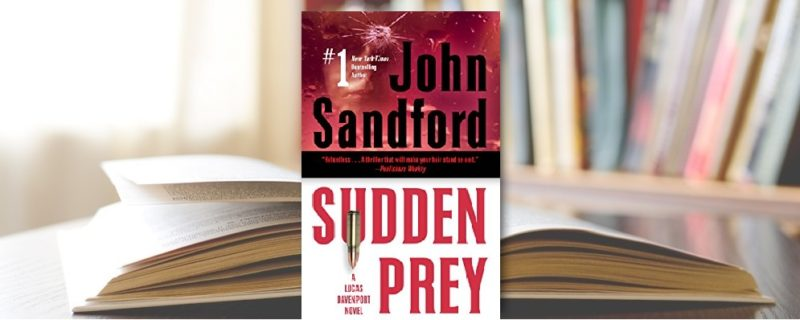 Sudden Prey by John Sanford