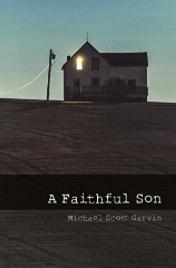 faithful sun by michael scott garvin book cover