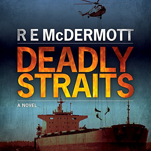 deadly straits by r e mcdermott book cover