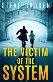 victim of the system by steve hadden book cover
