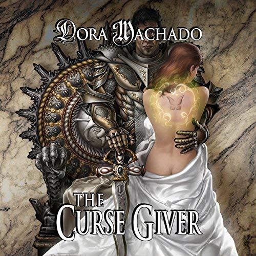 the curse giver by dora machado book cover