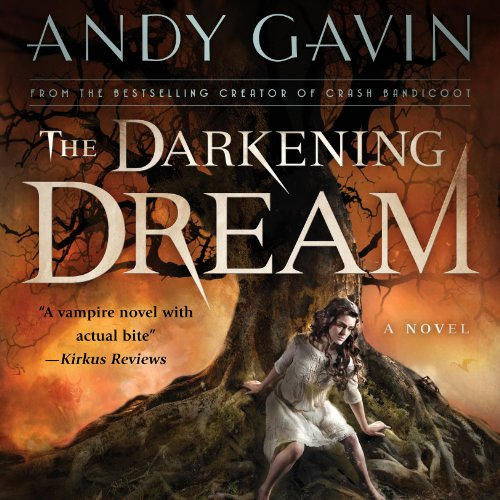 the darkening dream by andy gavin book cover
