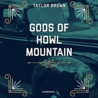 gods of howl mountain by taylor brown book cover