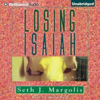 losing isaiah by seth j margolis book cover
