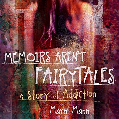 memoirs aren't fairy tales by marni mann book cover