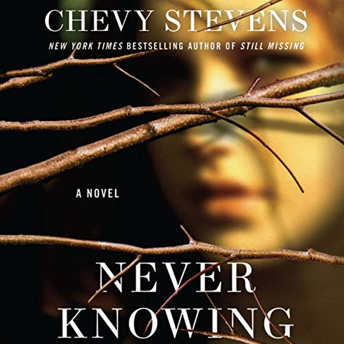 never knowing by chevy stevens book cover