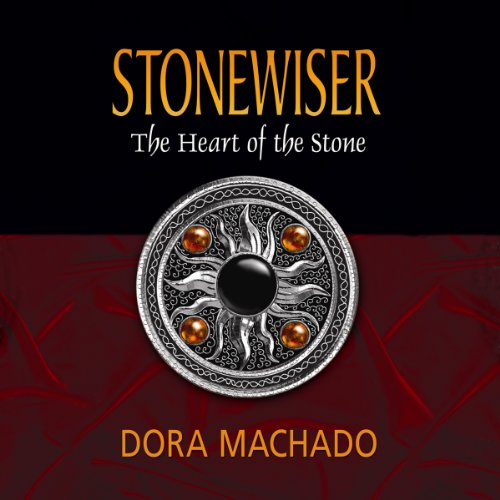 stonewiser heart of the stone dora machado