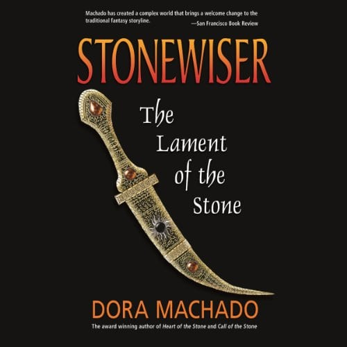 stonewiser lament of the stone by dora machado book cover