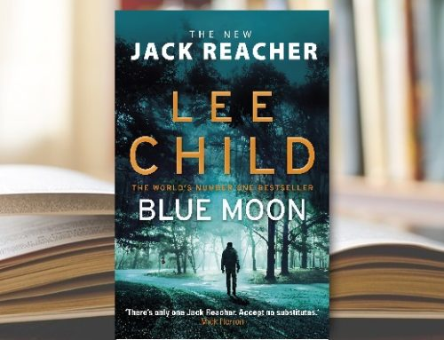 Editorial Analysis: BLUE MOON by Lee Child Considering what works and what could work better in Jack Reacher # 24