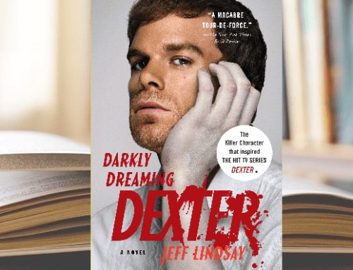 DARKLY DREAMING DEXTER, by Jeff Lindsay Considering pacing, plot, and story setup in the first 50 pages