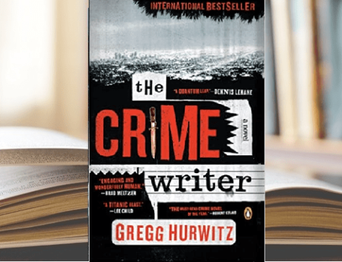 THE CRIME WRITER, by Gregg Hurwitz Considering a special literary treat for writers and a masterful lesson in how to write mystery/suspense