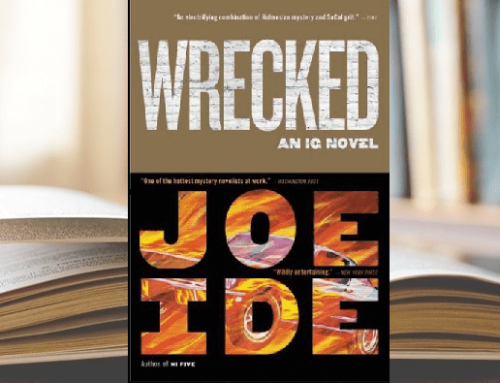 Editorial Analysis: WRECKED by Joe Ide Considering the pros and cons of irredeemable antagonists in crime fiction