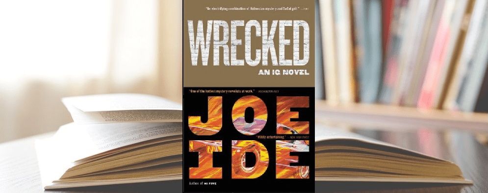 Wrecked by Joe Ide book cover